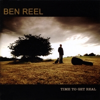 Ben Reel | Time To Get Real