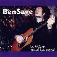 Ben Sage | In Word and In Deed