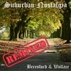 Beresford & Wallace: Suburban Nostalgia