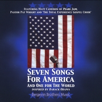 Bergevin Brothers Music | Seven Songs for America and One for the World