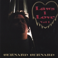 BERNARD BERNARD | LAWS I LOVE, VOL. 1