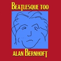 Alan Bernhoft : Beatlesque Too