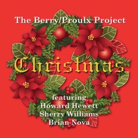 The Berry & Proulx Project | Christmas
