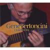 Gene Bertoncini: Quiet Now