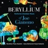 Beryllium: Beryllium Performs Chamber Music of Joe Gianono