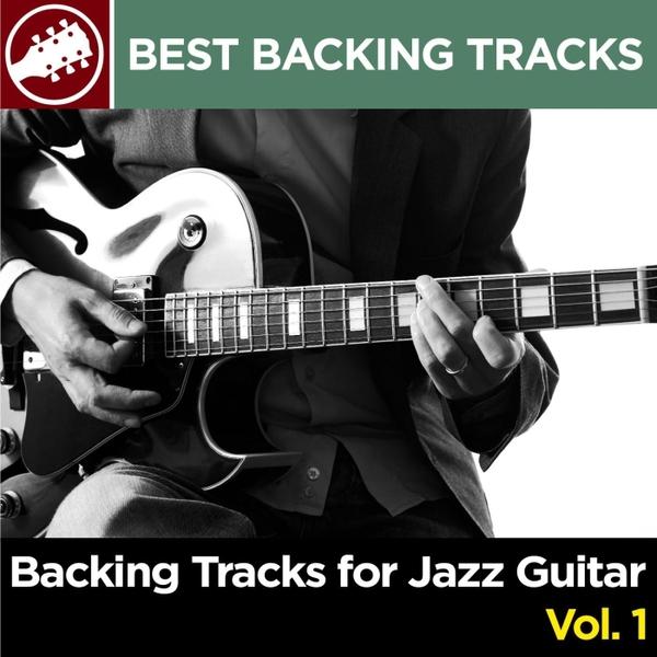 Best Backing Tracks | Backing Tracks for Jazz Guitar, Vol  1