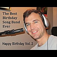 The best birthday song band ever happy birthday vol 2 for Best house music ever