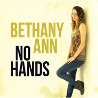Bethany Ann | No Hands