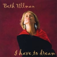Beth Ullman | I Have to Dream