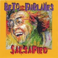 Beto And The Fairlanes | Salsafied