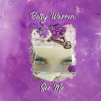 Betsy Warren | See Me