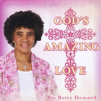 Betty Howard | God's Amazing Love