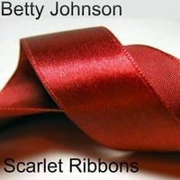 Betty Johnson | Scarlet Ribbons