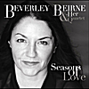 Beverley Beirne and Her Quartet: Seasons of Love