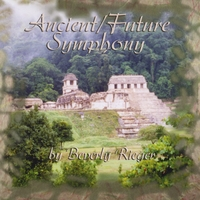 Beverly Rieger | Ancient/Future Symphony