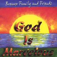 Breaux Family and Friends | Marvelous