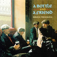 Brian Freeman | A Bottle and A Friend