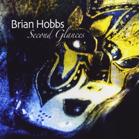 Brian Hobbs | Second Glances