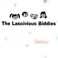 The Lascivious Biddies | Biddi-luxe!