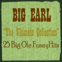 Big Earl | Ultimate Collection