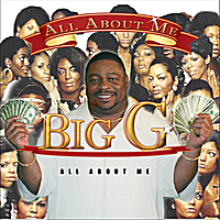 Big G | All About Me
