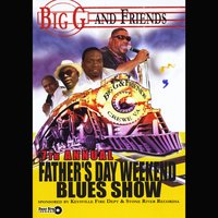 Big G | 7th Annual Father's Day Weekend Blues Show
