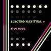 Bigg Nugg: Electro Habitual - EP