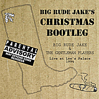 Big Rude Jake | Christmas Bootleg - Live at Lee's Palace 1994