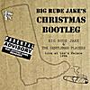 Big Rude Jake: Christmas Bootleg - Live at Lee