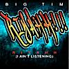 Big Tim: Riyahh (I Ain