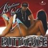 Bigtime CèO: ButtaFace