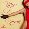 Bijou: Karma (Radio Edit)