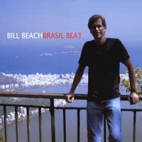 Bill Beach | Brasil Beat