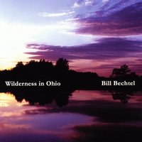 Bill Bechtel | Wilderness in Ohio