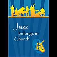 Bill Carter and the Presbybop Quartet | Jazz Belongs in Church