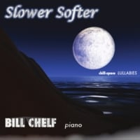 Bill Chelf: Slower Softer