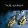 The Bill Harris Quintet: This Time the Dream