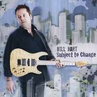 Bill Hart | Subject To Change