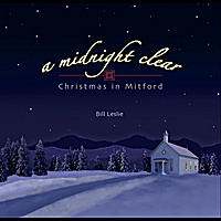 Bill Leslie | A Midnight Clear: Christmas in Mitford