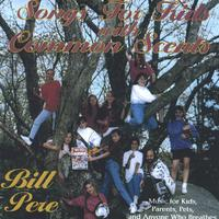 Bill Pere | Songs For Kids With Common Scents