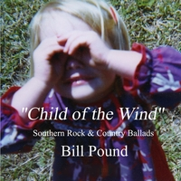 Bill Pound | Child Of The Wind