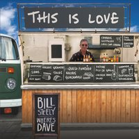 Bill Steely and Where's Dave | This Is Love