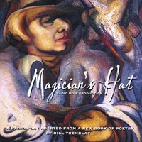 Bill Tremblay | Magician's Hat: A Radio Noir Production
