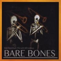 Bill Watrous: Bare Bones