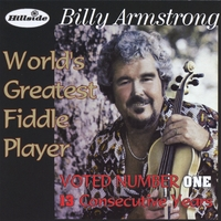 Billy Armstrong | World's Greatest Fiddle Player