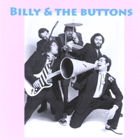 Billy & the Buttons | Billy & the Buttons