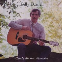 Billy Darnell | Thanks for the Memories