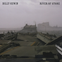 Billy Gewin | River Of Stone