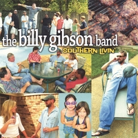 The Billy Gibson Band | Southern Livin'