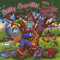 Billy Gorilly | Billy Gorilly and the Candy Appletree Family
